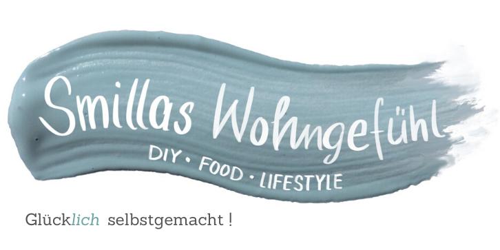 Smillas Wohngefühl – DIY BLog